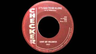 Watch Sonny Boy Williamson Its Sad To Be Alone video