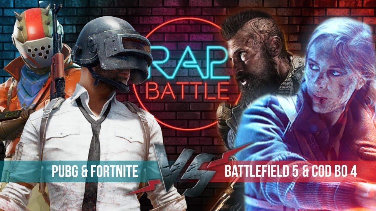 Рэп Баттл - PUBG & Fortnite vs. Battlefield 5 & Call of Duty: Black Ops 4 - YouTube