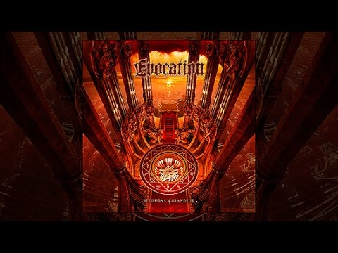 EVOCATION - 2012 - Illusions Of Grandeur (Full Album)