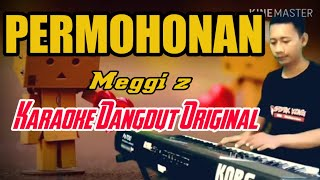 PERMOHONAN - Meggi z - DANGDUT KARAOKE - COVER KORG PA700 - INSTRUMEN DAN LIRIK LAGU