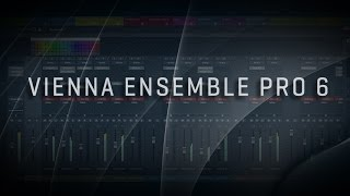 VIENNA ENSEMBLE PRO 6 – New Features
