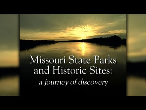 Missouri State Parks: A Journey of Discovery
