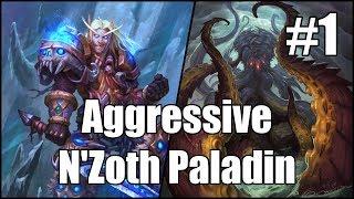 [Hearthstone] Aggressive N'Zoth Paladin (Part 1)
