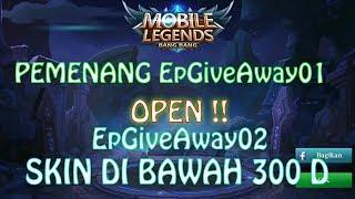 Pemenang EpGiveaway01 dan Open EpGiveaway02 (Skin) - Mobile Legend - Indonesia