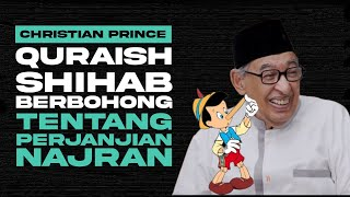 Quraish Shihab Lied About The Covenant Of Najran   Christian Prince - Indonesian Subtitles