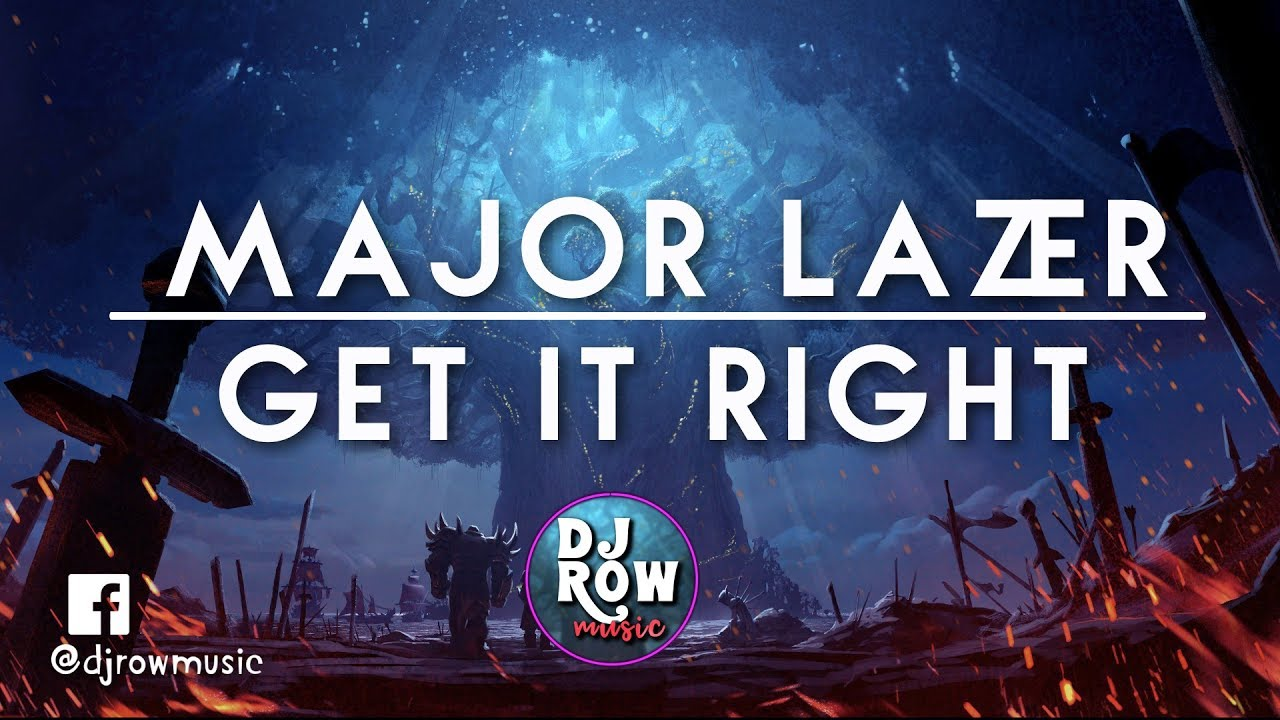 Download Diplo - Get It Right (Feat. MØ) (Official Lyric Video) Major Lazer
