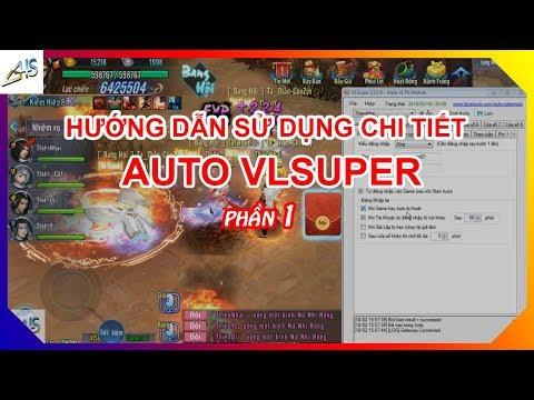 VLTK Mobile - Hướng Dẫn Sử Dụng Chi Tiết Auto Vlsuper - Phần 1