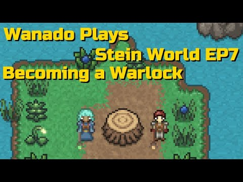 Stein World Lets Play - EP7 - Becoming a Warlock