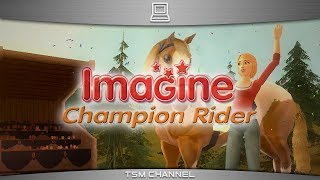 Imagine : Champion Rider / Petz : Horse Club (part 1) (Horse Game)