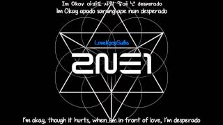2NE1 - Gotta Be You [English subs + Romanization + Hangul] 720p