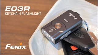 Fenix E03R Keychain Flashlight - 260 Lumens - USB Type-C Rechargeable