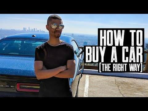 HOW TO BUY A CAR THE RIGHT WAY (PART 1) || ASSUME THE SALESMAN AT THE DEALERSHIP IS A THIEF