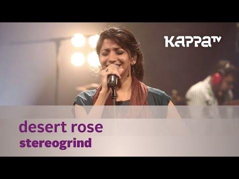 Desert Rose - StereoGrind -  Mojo - Kappa TV