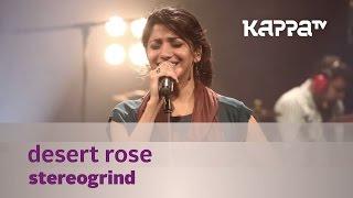 Скачать Desert Rose StereoGrind Music Mojo Kappa TV