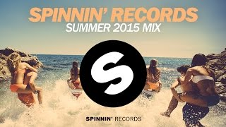 Spinnin' Records Summer Mix 2015