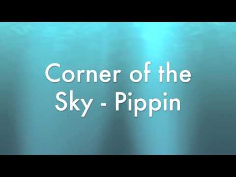 Corner of the sky - Pippin 2013 Broadway