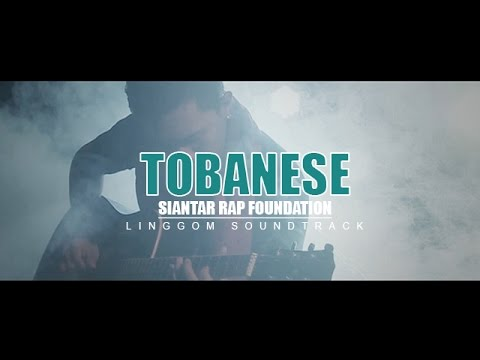 Siantar Rap Foundation - Tobanese [Official Video] LINGGOM Soundtrack