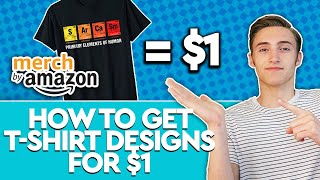 How To Get A $1 ORIGINAL Merch By Amazon T-Shirt Design Created FAST!