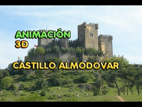Castillo Medieval 3D Recreacion Con EFECTOS 3D Almodovar del Rio - YouTube