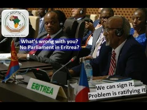 No Free Trade deal for Eritrea Ruler even if he signs it, no parliament to ratify