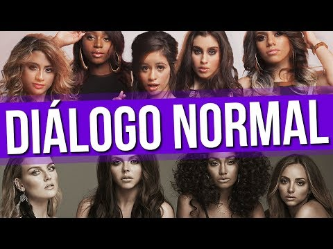 Diálogo Normal Little Mix e Fifth Harmony