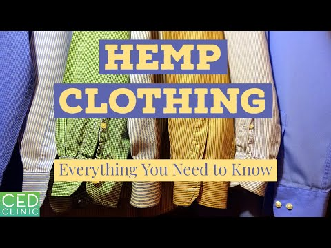 Hemp Clothing: Everything You Need to Know