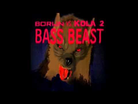 Borijn vs Kola 2 – Bass Beast (Remix)