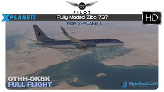 [X-Plane] Fully Modded Zibo Boeing 737 | OTHH ✈ OKBK | Full Flight