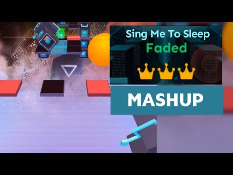 Rolling Sky Faded ✘ Sing Me To Sleep Alan Walker (Mashup) ReSkinned Version