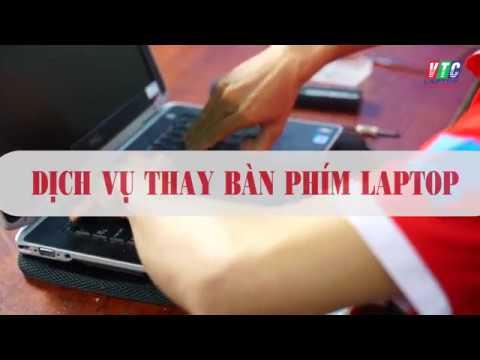 THAY BÀN PHÍM LAPTOP BÌNH DƯƠNG ⭐️ LaptopVTC.vn ✅ Giá Rẻ ✅ Uy Tín ✅ Lấy Liền