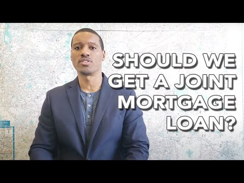 Should you get a joint mortgage loan?