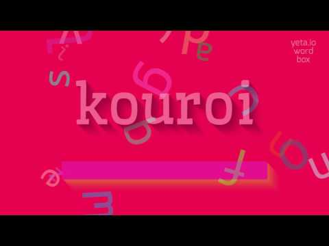 """How to say """"kouroi""""! (High Quality Voices) Mp3"""