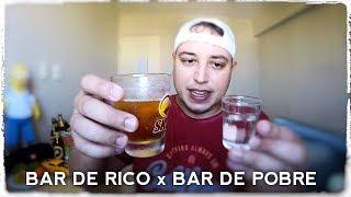 Bar de Rico x Bar de Pobre