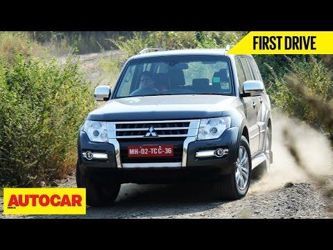 Mitsubishi Montero | First Drive | Autocar India
