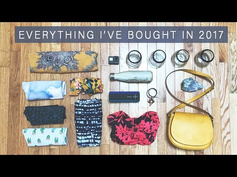 Everything I've Bought In 2017 | Messy Minimalist | Minimalism Series