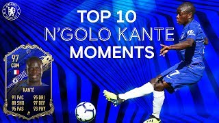 N'Golo Kante's Top 10 Chelsea Moments | FIFA 20 TOTY Midfielder