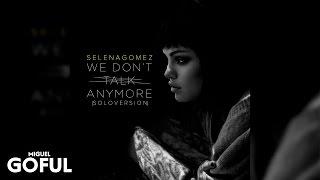 Charlie puth & selena gomez - we don't talk anymore (tpaul radio remix)