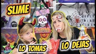 LO TOMAS O LO DEJAS SLIME HALLOWEEN! Take it or Leave it Daniela Go