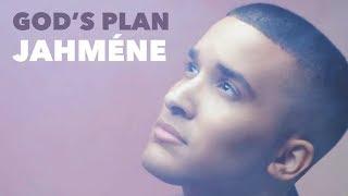 God's Plan (Official Video) - Jahméne