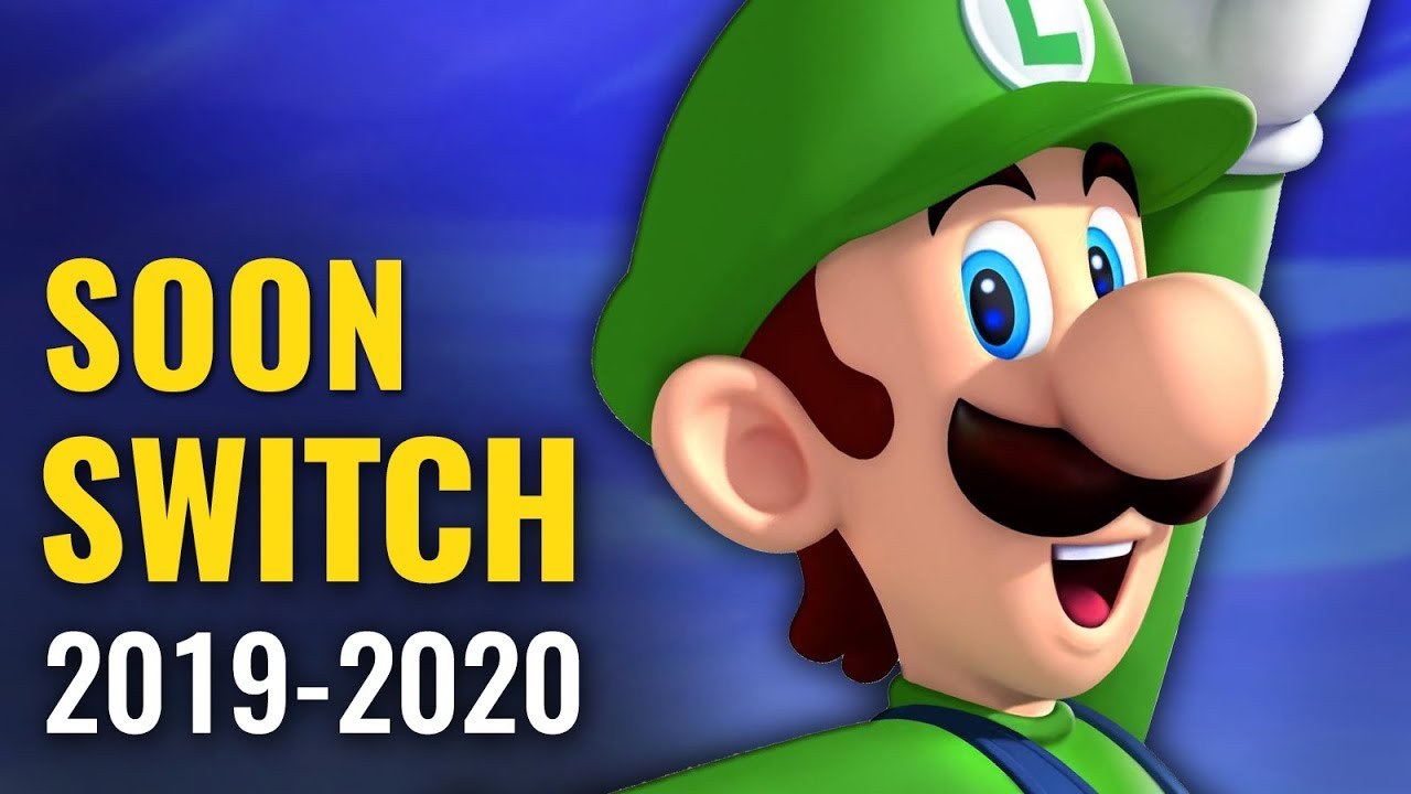 53 Upcoming Switch Games Of 2019 2020 Beyond Youtube