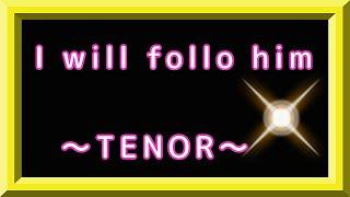 Sister act ~I will follow him~ALTO~