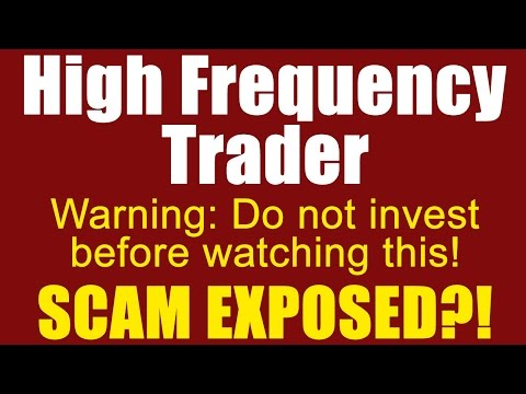 High Frequency Trader Review - Do Not Invest In High Frequency Trader Before Watching This!
