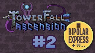 Towerfall Ascension - PART 2 - Bipolar Express: Flatcar Fracas