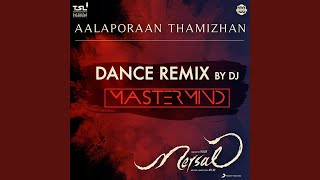"Cover images Aalaporaan Thamizhan (Dance Remix by DJ Mastermind) (From ""Mersal"")"