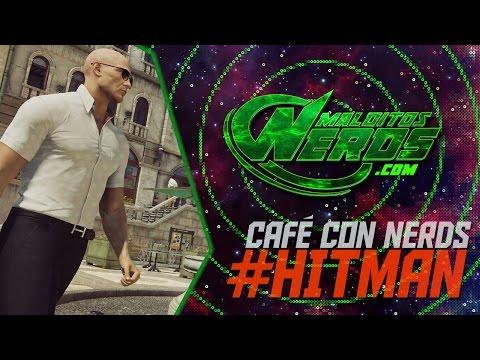 CAFÉ CON NERDS - Episodio 1: Hitman (Sapienza)