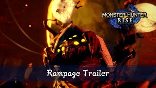 Monster Hunter Rise - Rampage Trailer