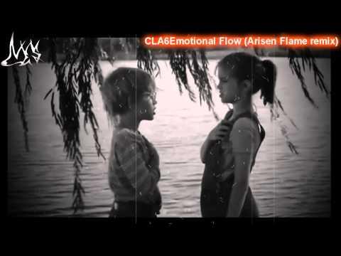 CLA6 - Emotional Flow (Arisen Flame remix)