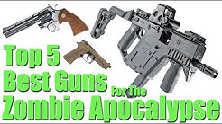 Top 5 Best Guns For The Zombie Apocalypse