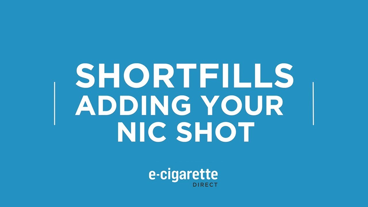 Guide to Shortfills: How to use your nicotine shots