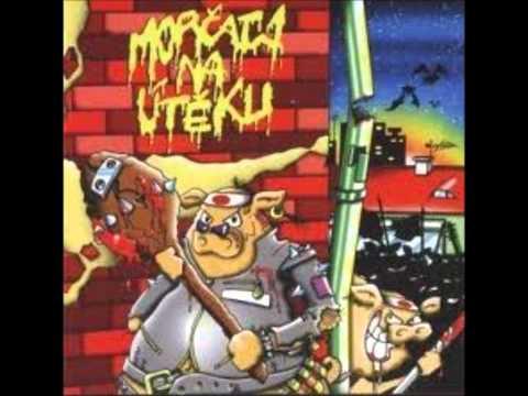 Morčata na útěku - Konec řezníkú v Čechách //full album//